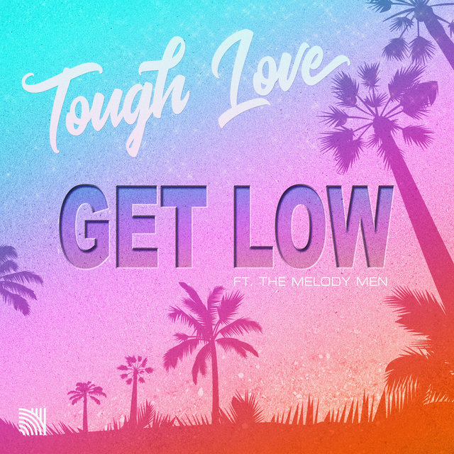 Get Low (feat. The Melody Men)