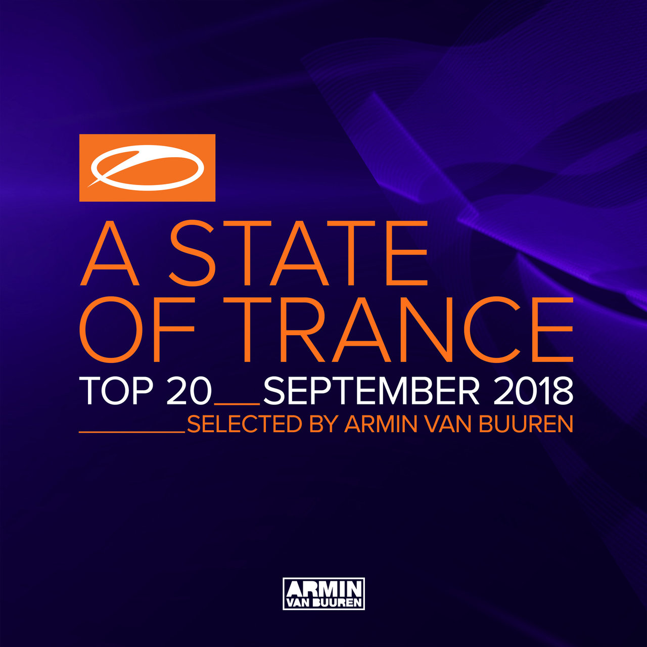 A State Of Trance Top 20 - September 2018 (Selected by Armin van Buuren)