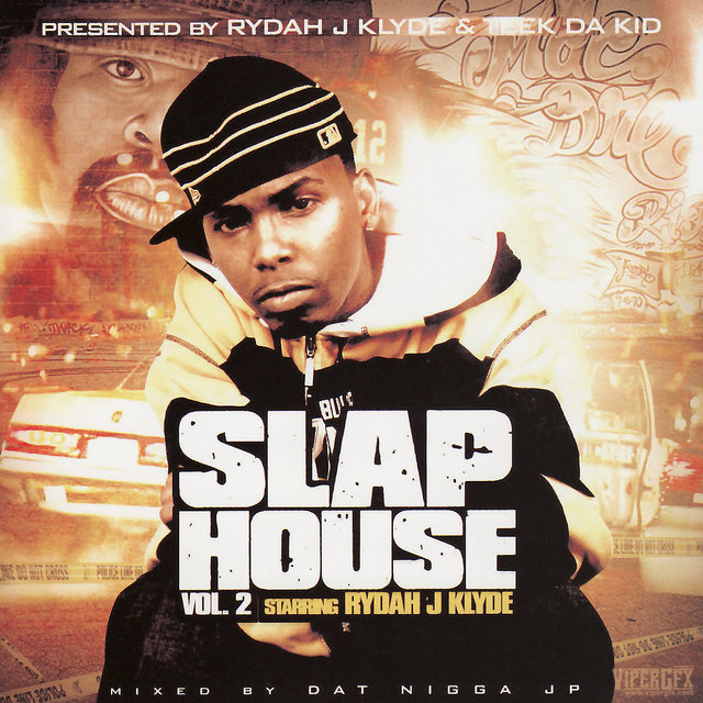 Rydah J. Klyde -Slap House Vol. 2