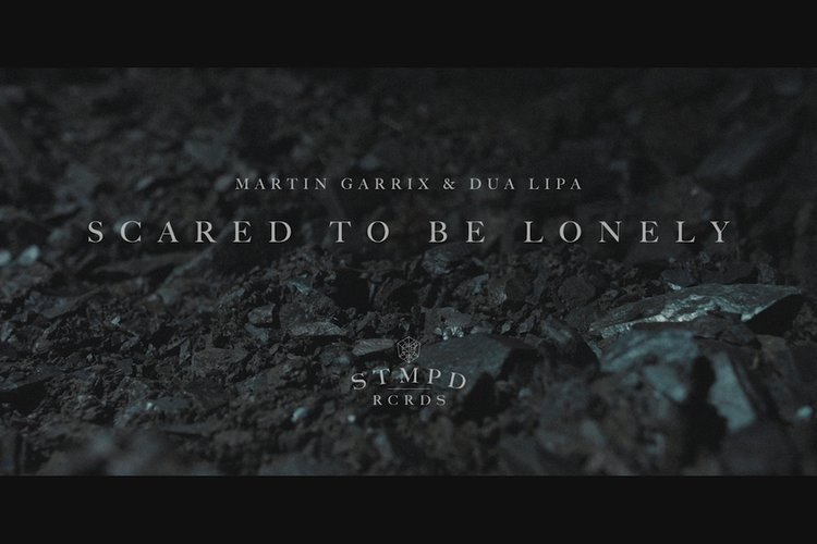 Scared To Be Lonely (Official)