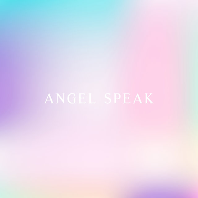 Angel Speak