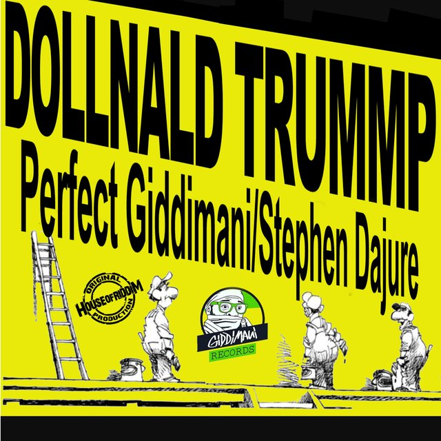 Dollnald Trump (feat. Stephen Dajure) - Single