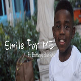 Smile for Me (feat. Brittany Shaniece)