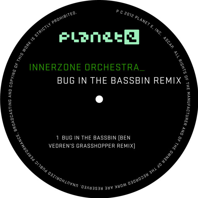 Bug In The Bassbin (Ben Vedren's Grasshopper Remix)