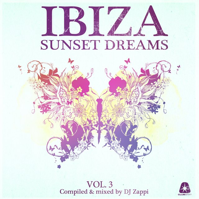 Ibiza Sunset Dreams, Vol. 3 (Compiled by DJ Zappi)