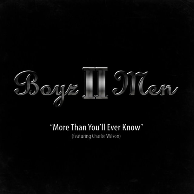 More Than You'll Ever Know (feat. Charlie Wilson) - Single