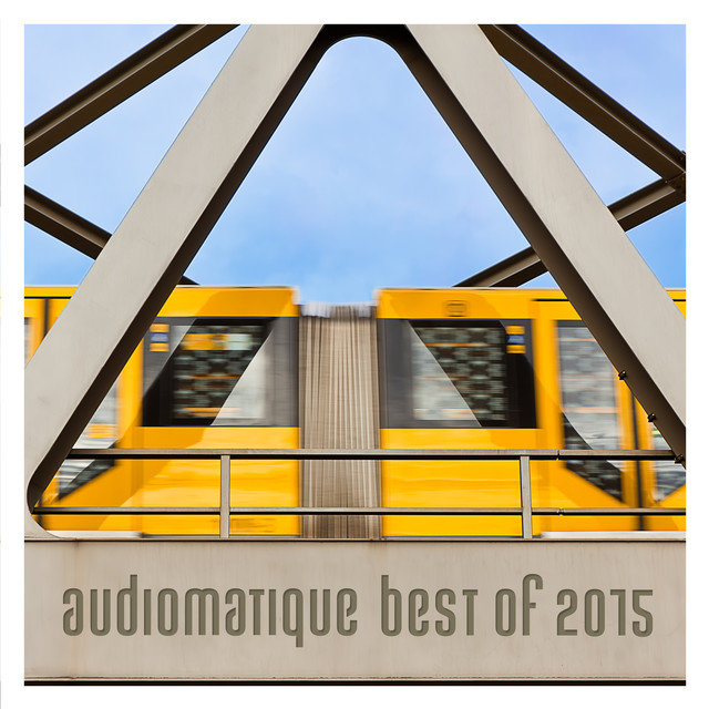 Audiomatique Best of 2015