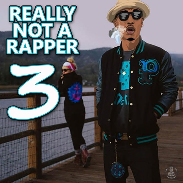 Really Not a Rapper 3