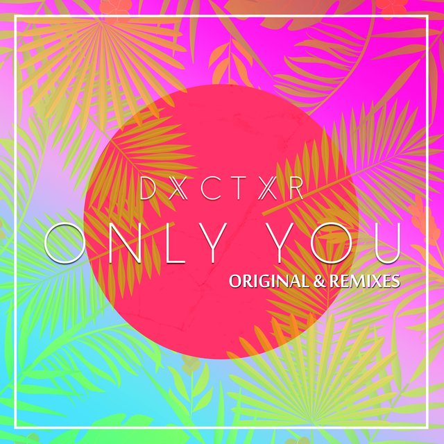Only You [Remixes]