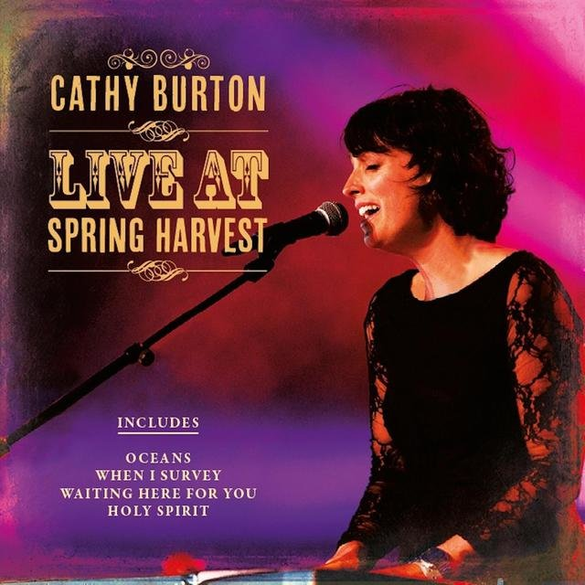 Cathy Burton Live At Spring Harvest