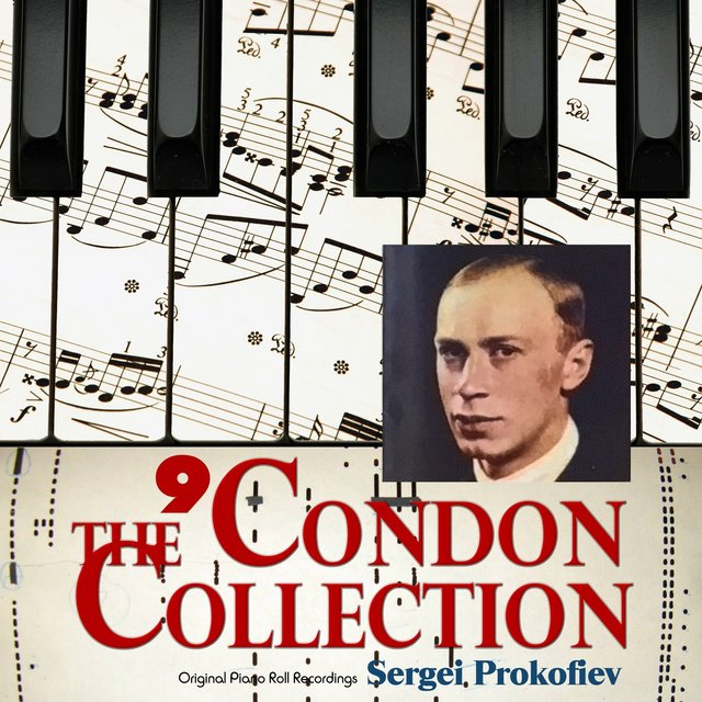 The Condon Collection, Vol. 9: Original Piano Roll Recordings
