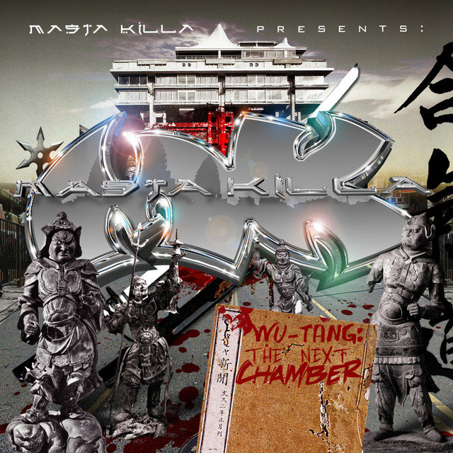 Masta Killa Presents: The Next Chamber