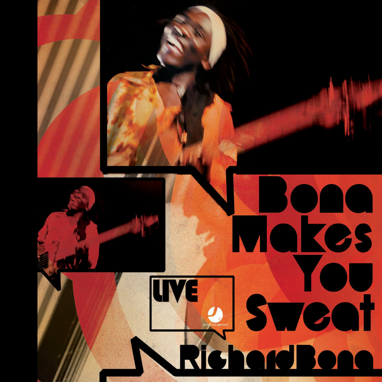 Bona Makes You Sweat - Live