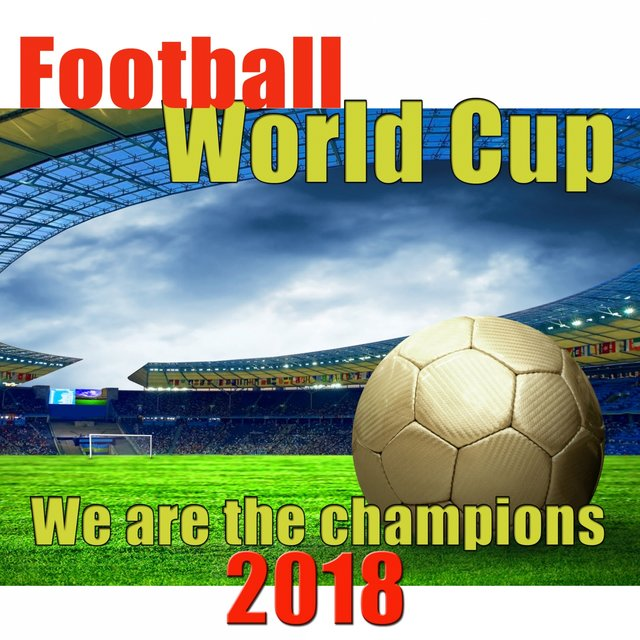Football world cup we are the champions 2018
