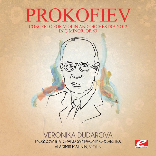 Prokofiev: Concerto for Violin and Orchestra No. 2 in G Minor, Op. 63 (Digitally Remastered)