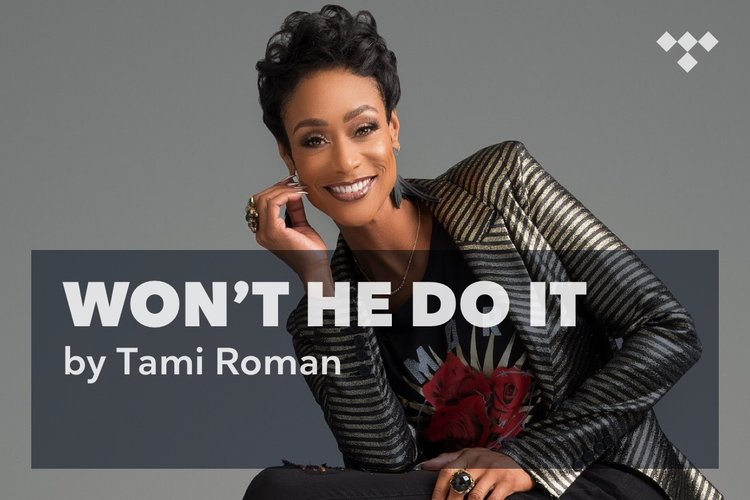 Tami Roman: Won't He Do It