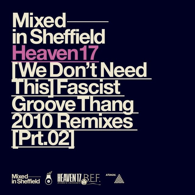 (We Don't Need This) Fascist Groove Thang [2010 Remixes, Pt. 2] (EP)