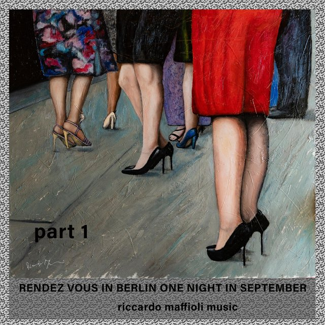Rendez vous in Berlin one night in September, Pt. 1