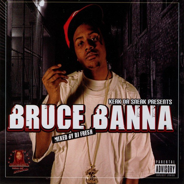 Bruce Banna (Keak Da Sneak Presents Bruce Banna)