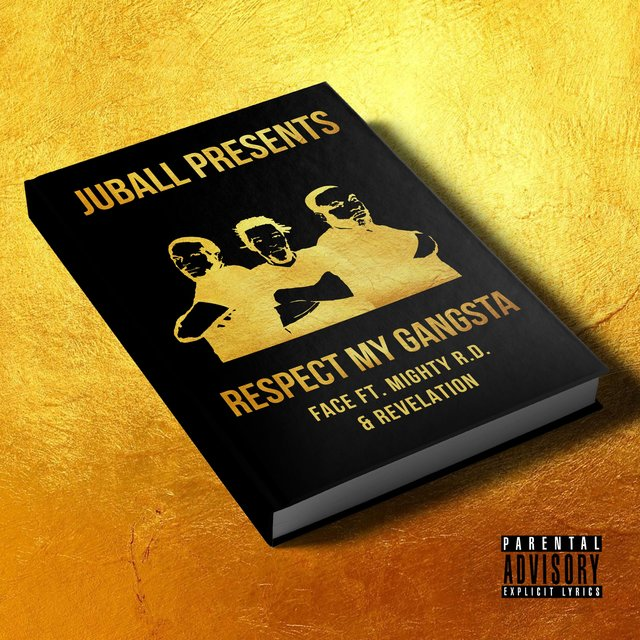 Respect My Gangsta (feat. Mighty RD & Revelation)