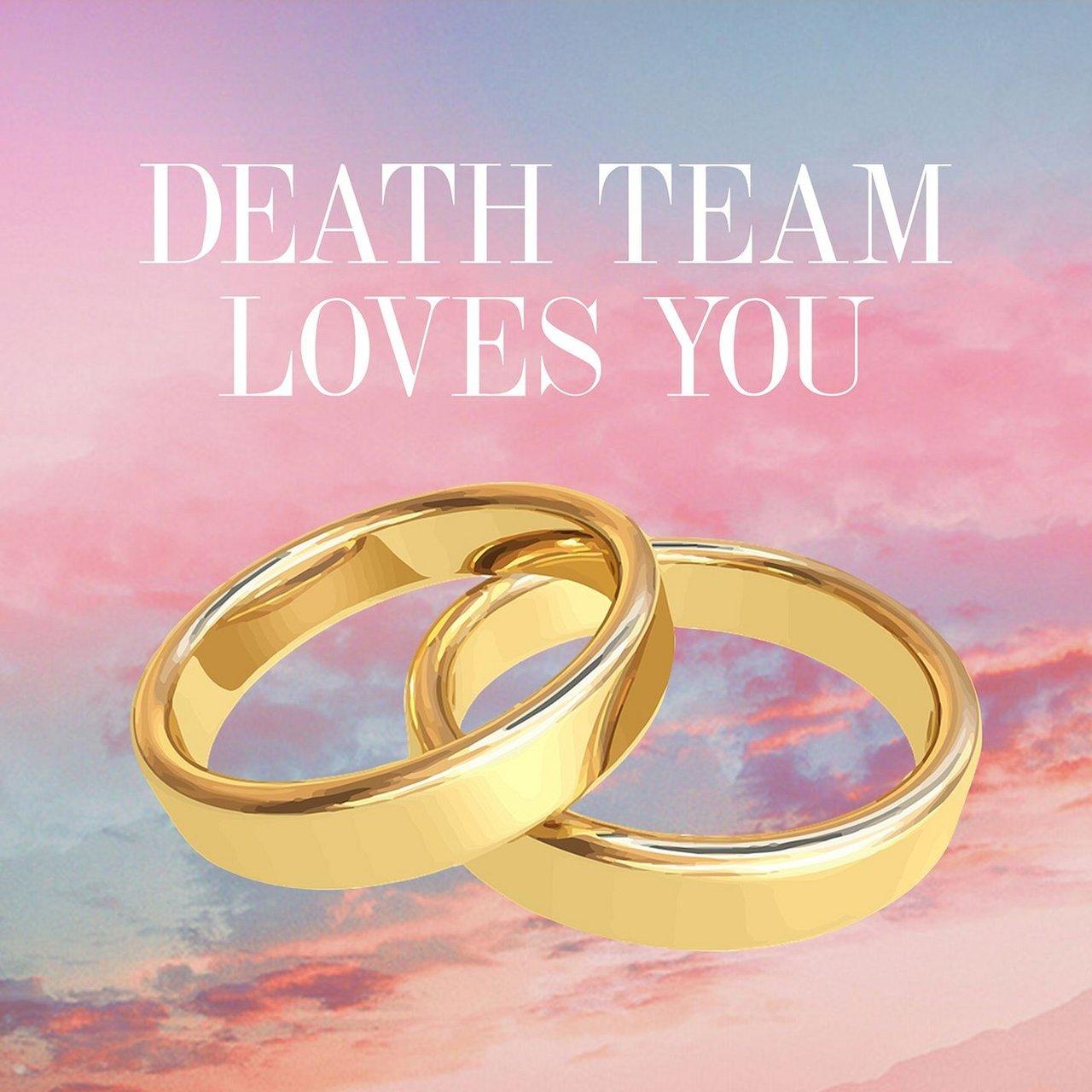 TIDAL: Listen to Death Team Loves You on TIDAL
