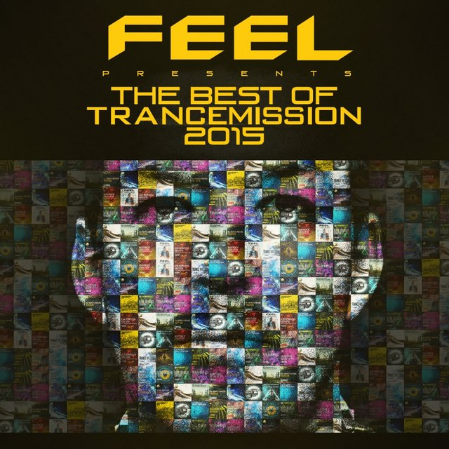 The Best Of Trancemission 2015: Mixed By Feel