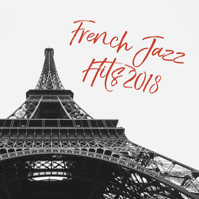 French Jazz Hits 2018