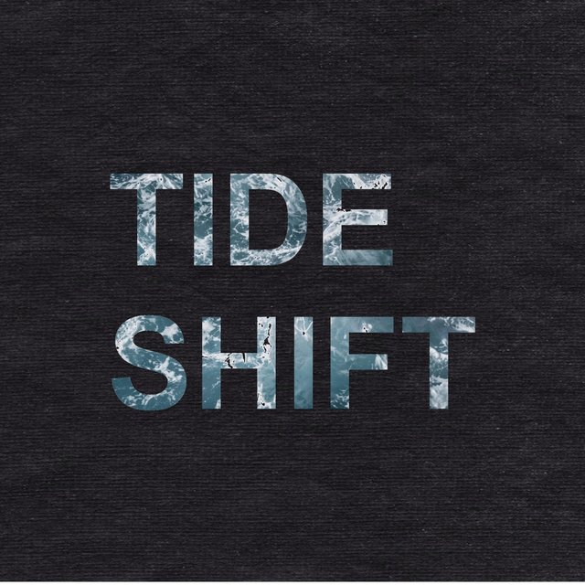 Tide Shift