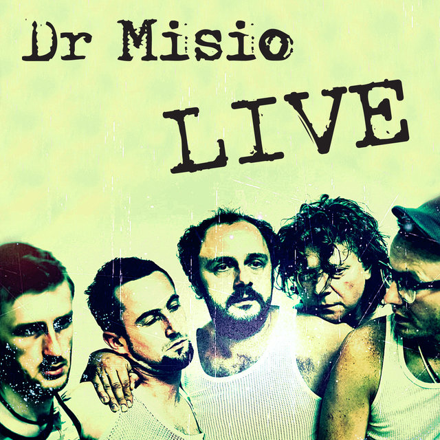 Dr Misio Live