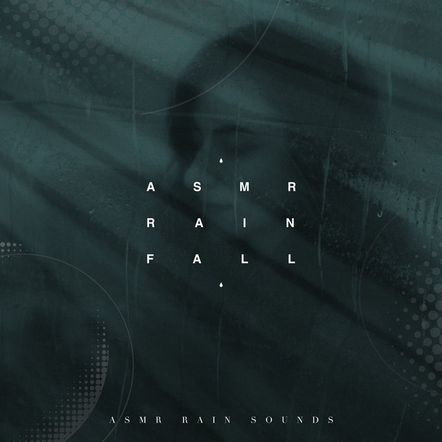 Asmr - Rain Sounds for Sleep by ASMR Rain Sounds on TIDAL