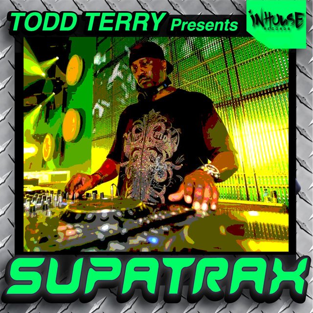 Todd Terry Presents Supatrax Volume 3