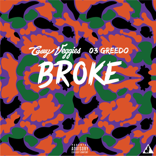 Broke (feat. 03 Greedo)