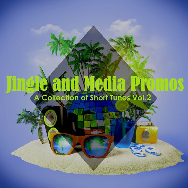 Jingle and Media Promos: A Collection of Short Tunes, Vol. 2