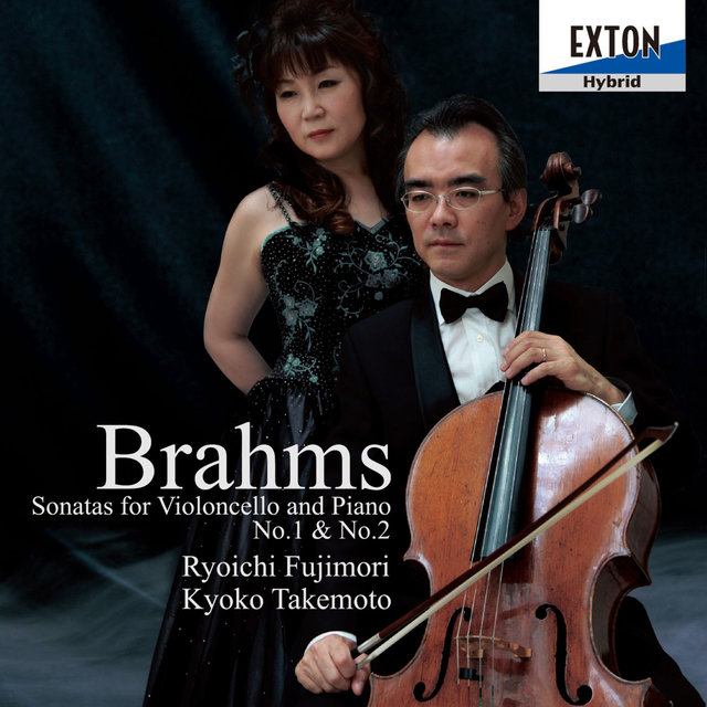 Brahms: Sonatas for Violoncello and Piano No. 1 & No. 2