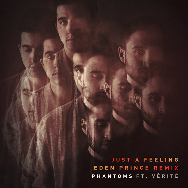 Just A Feeling (Eden Prince Remix)