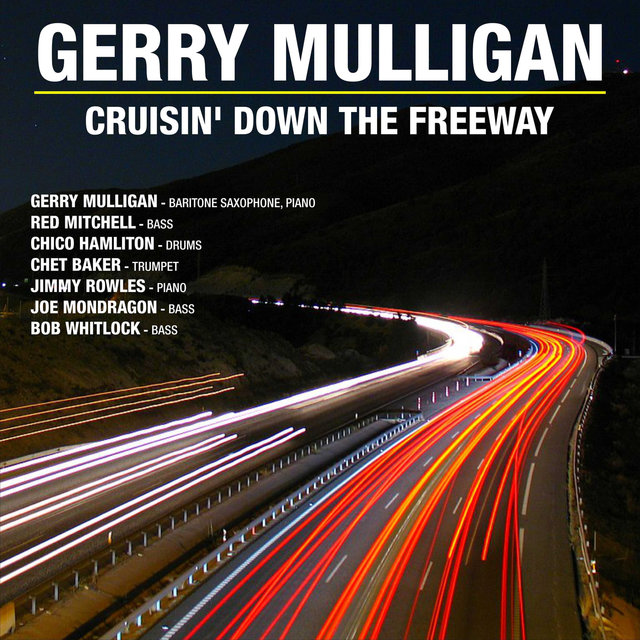Cruisin' Down The Freeway ; Gerry Mulligan Classics