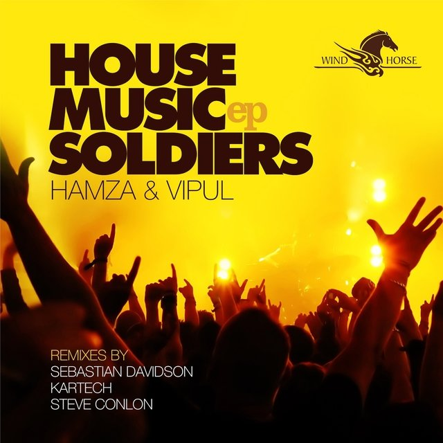 House Music Soldiers EP