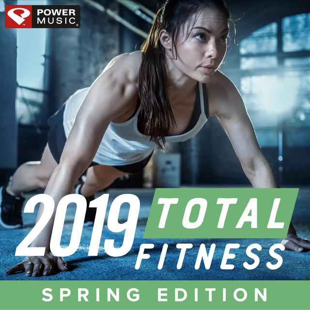 2019 Total Fitness - Spring Edition (Non-Stop Workout Mix)
