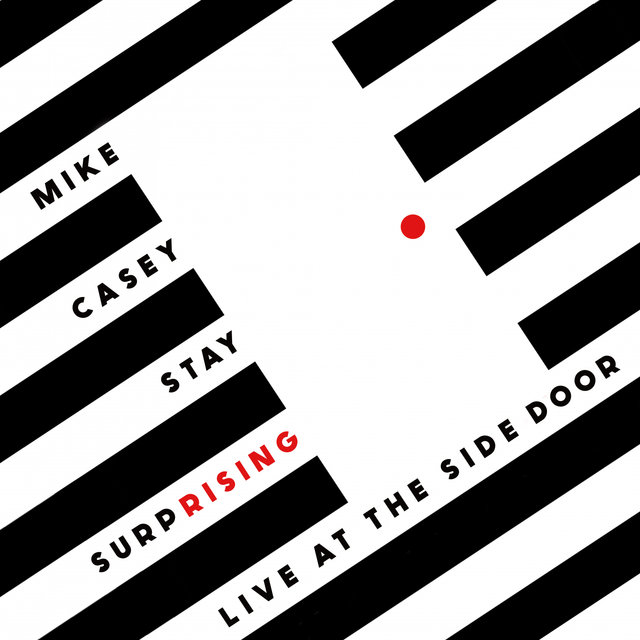 Stay Surprising: Live at The Side Door