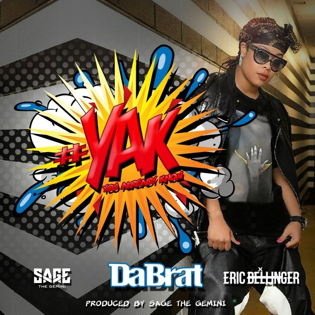 #YAK (You Already Know) [feat. Sage The Gemini & Eric Bellinger] - Single