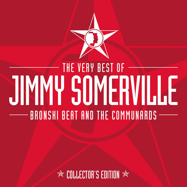 The Very Best Of Jimmy Somerville, Bronski Beat & The Communards (Collector's Edition)