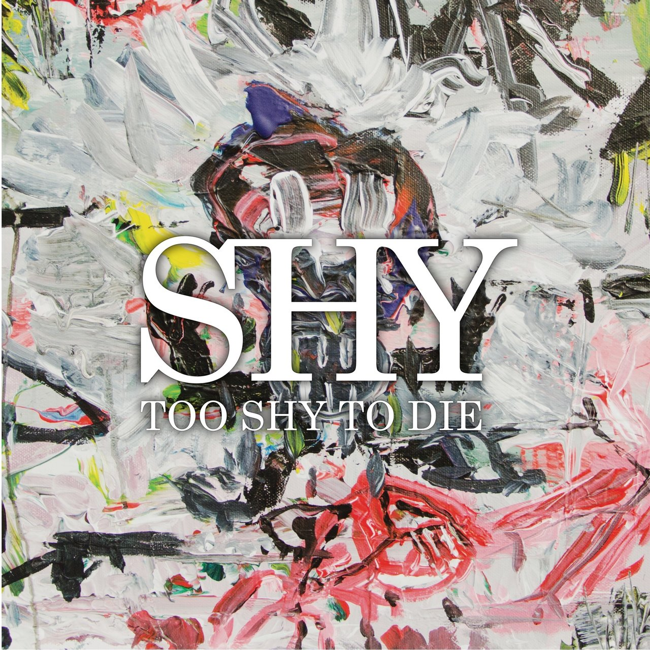 Too Shy to Die