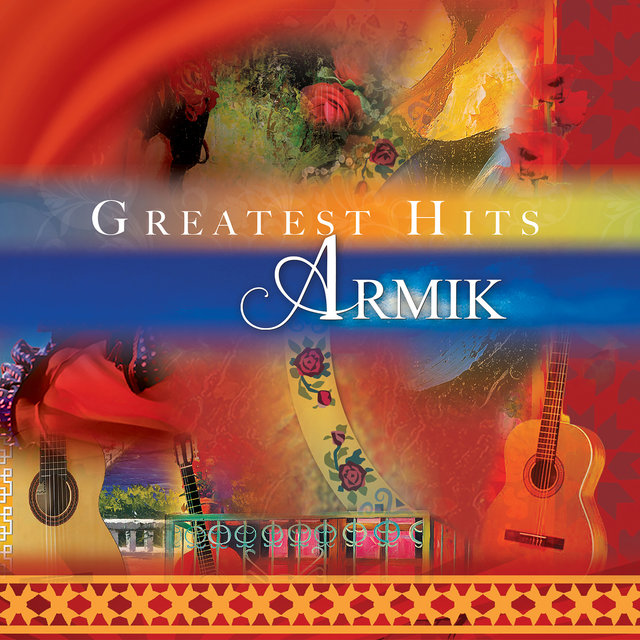 Armik's Greatest Hits