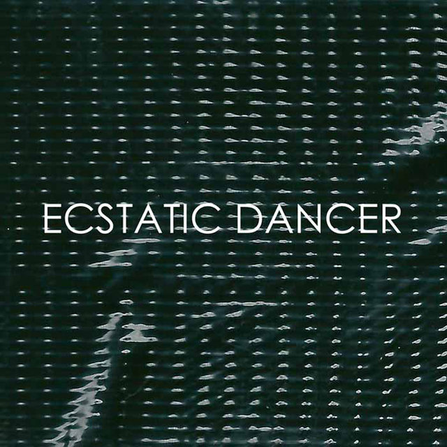 Ecstatic Dancer