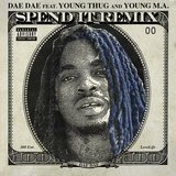 Spend It (feat. Young Thug & Young M.a.) [Remix]
