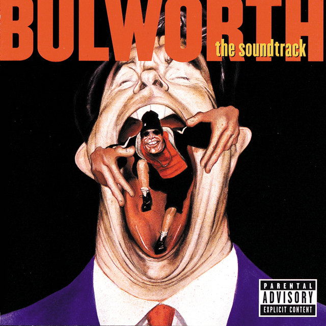 Bulworth The Soundtrack