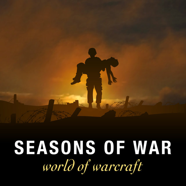 Seasons Of War (From