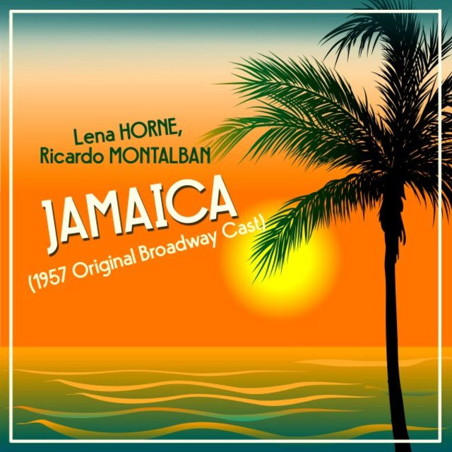 Jamaica (1957 Original Broadway Cast)