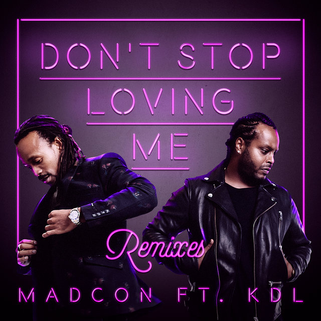 Don't Stop Loving Me (Remixes EP)