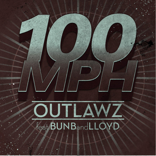 100 MPH (feat. Bun B & Lloyd) - Single